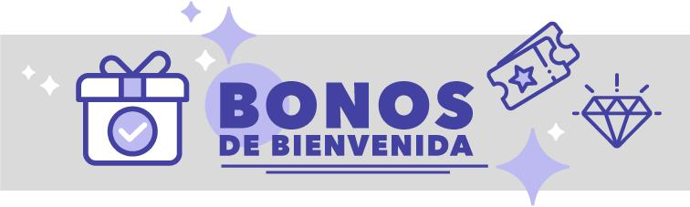 Bonos de Bienvenida