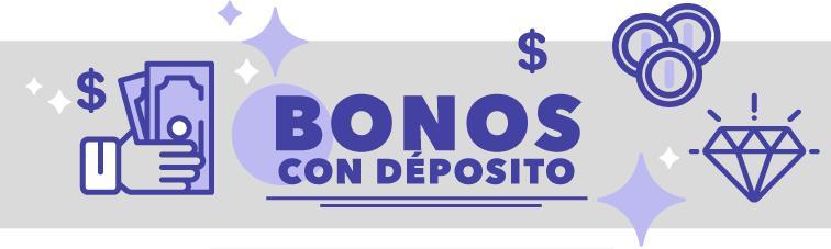 Bonos con Depósito