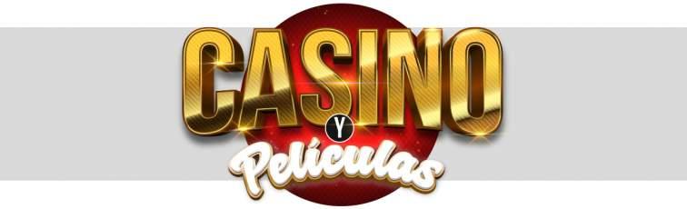 Películas y casino